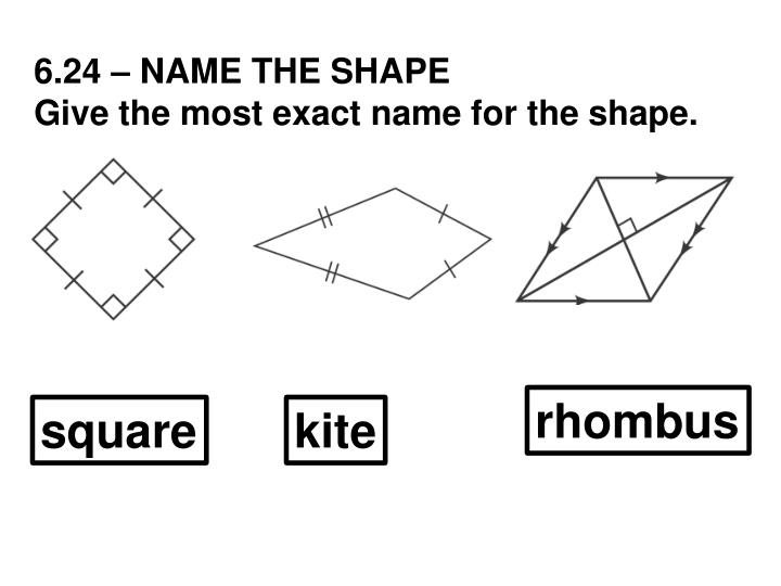 6.24 – NAME THE SHAPE