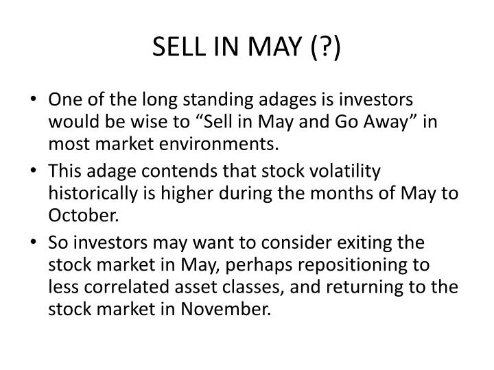 SELL IN MAY (?)
