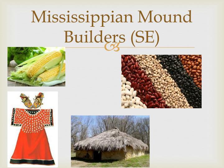 Mound Builders Getting Food