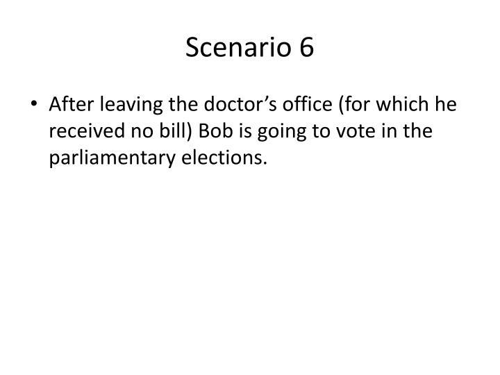 Scenario 6
