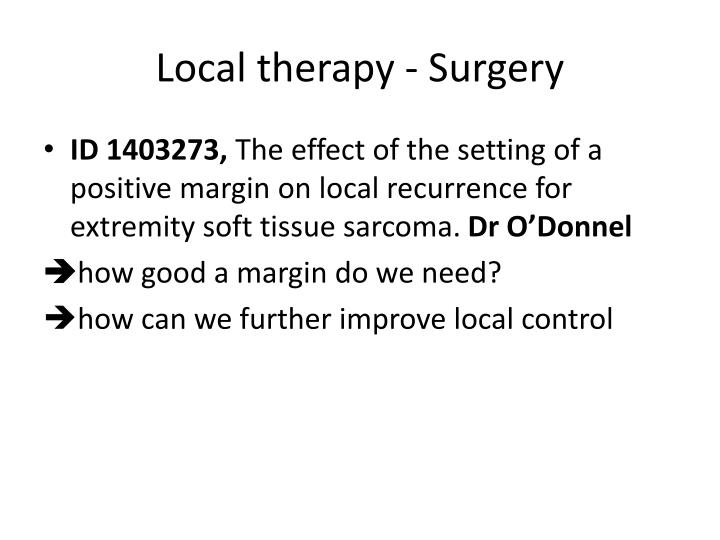 Local therapy -
