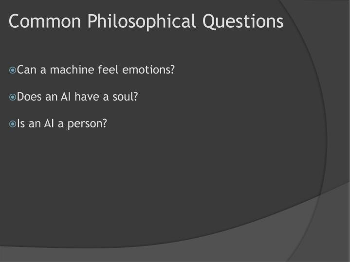 Common Philosophical Questions