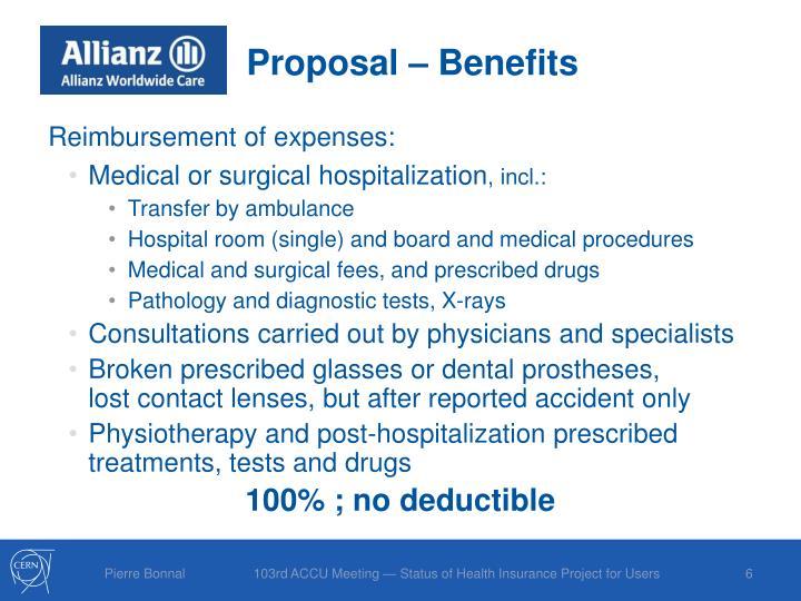 Proposal – Benefits