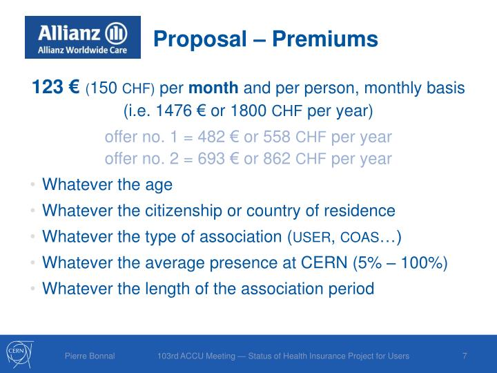 Proposal – Premiums