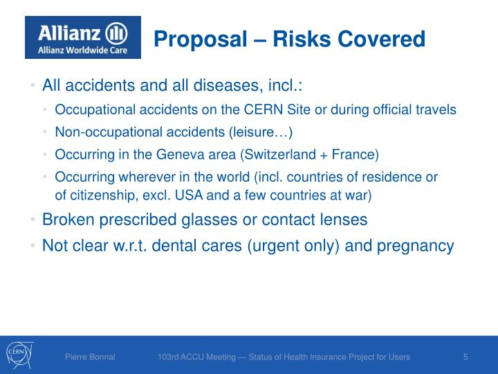 Proposal – Risks Covered