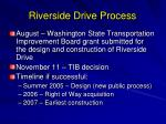 riverside drive process2