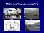 waterfront mixed use district