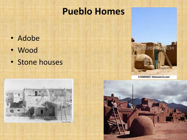 Ppt pueblo indians powerpoint presentation id 2580037 for Pueblo home builders