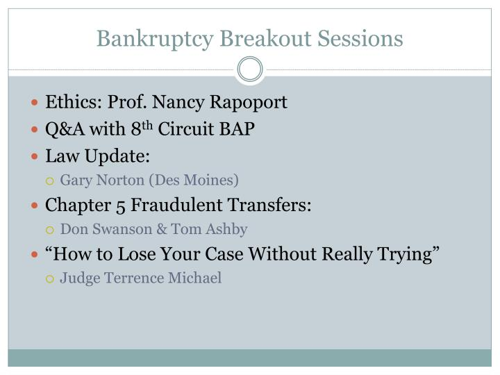 Bankruptcy Breakout Sessions