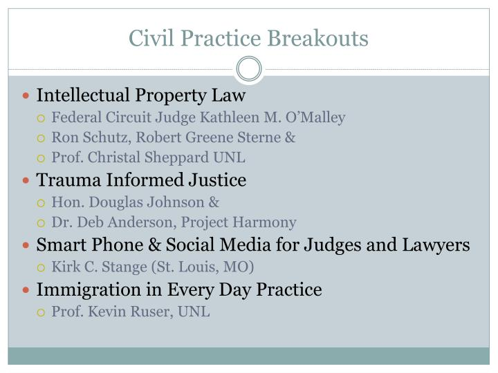 Civil Practice Breakouts