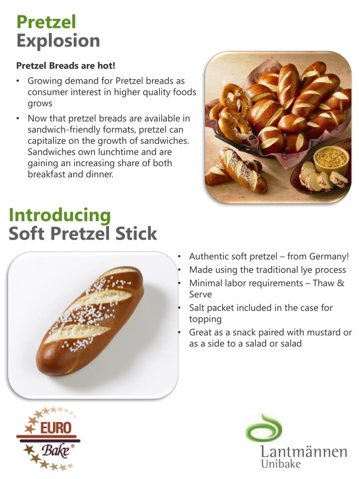 Introducing soft pretzel stick