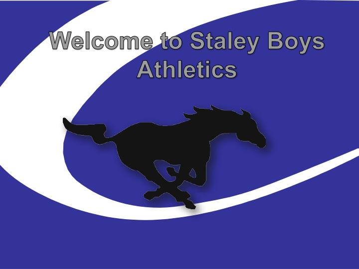 Welcome to Staley Boys Athletics