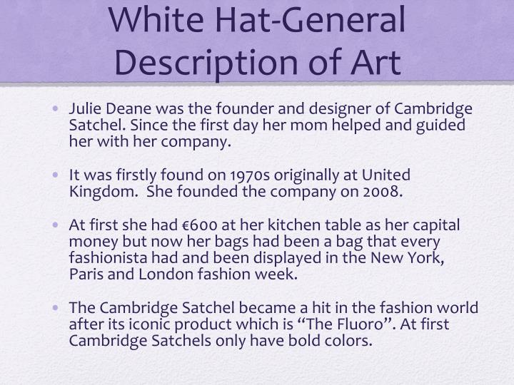 White Hat-General Description of Art