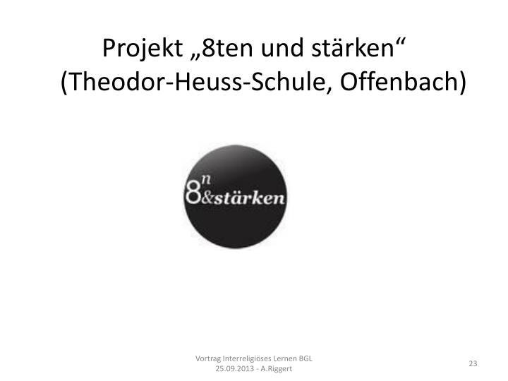 """Projekt """"8ten und stärken"""""""