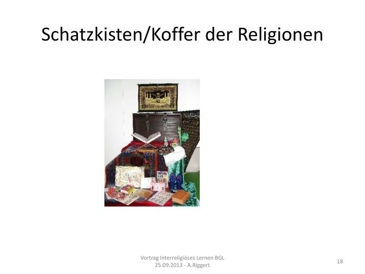 Schatzkisten/Koffer der Religionen