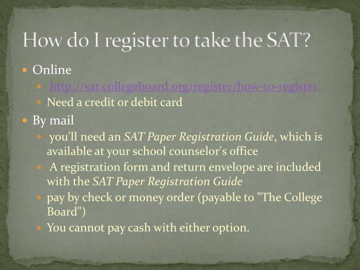 How do I register to take the SAT?