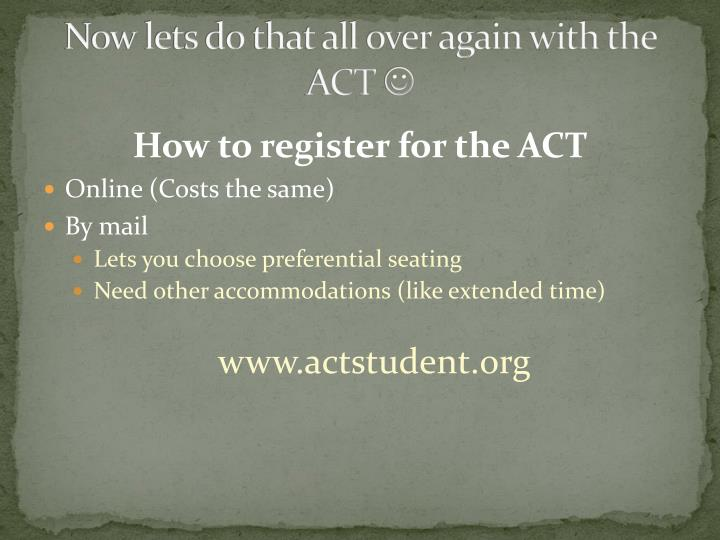 Now lets do that all over again with the ACT