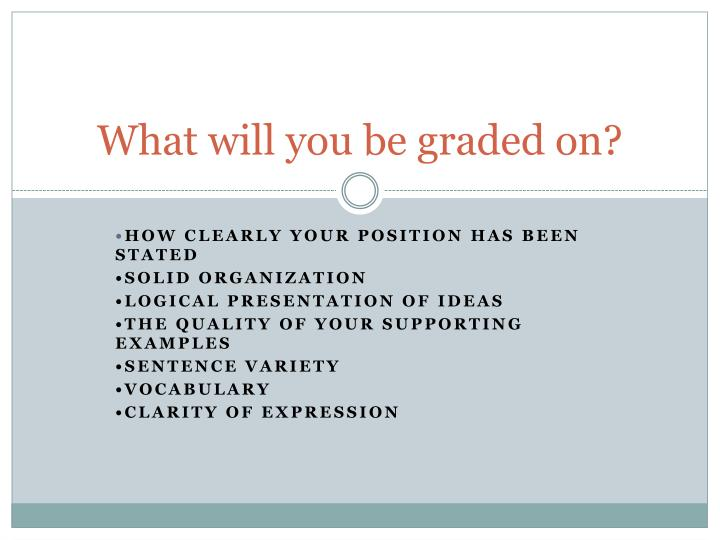 What will you be graded on?