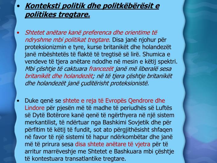 Konteksti politik dhe politkëbërësit