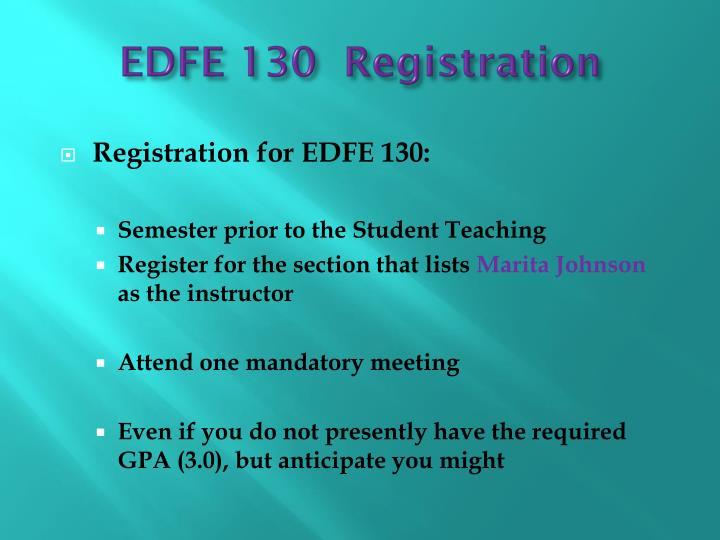 EDFE 130  Registration
