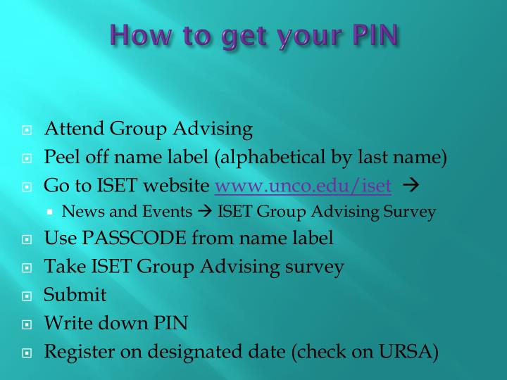 How to get your PIN