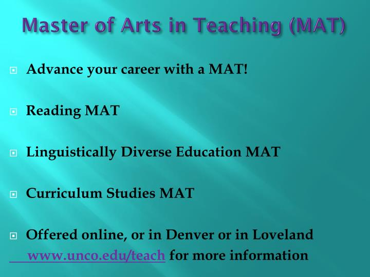 Master of Arts in Teaching (MAT)