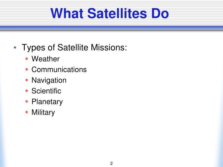 What Satellites Do
