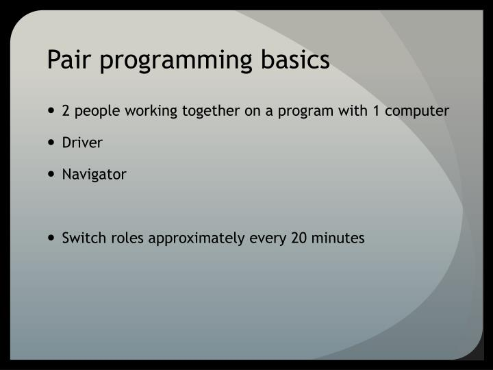Pair programming basics