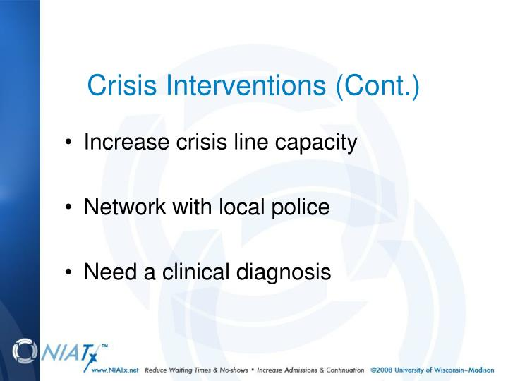 Crisis Interventions (Cont.)