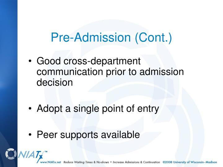 Pre-Admission (Cont.)