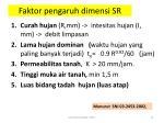 faktor pengaruh dimensi sr