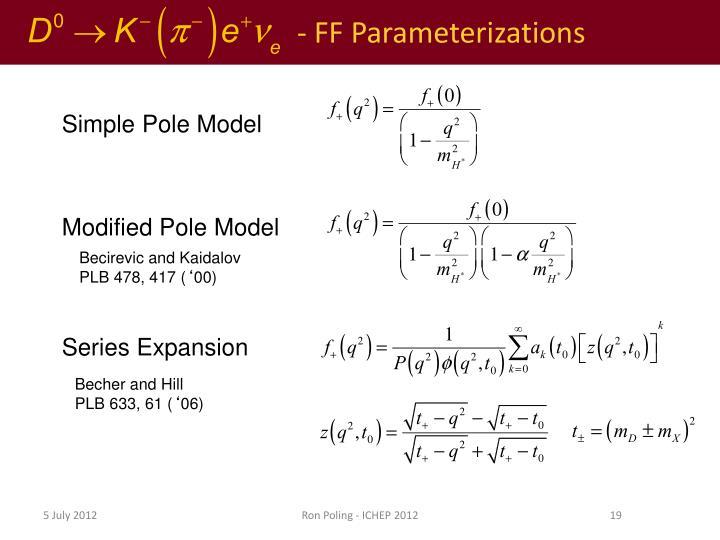 - FF Parameterizations