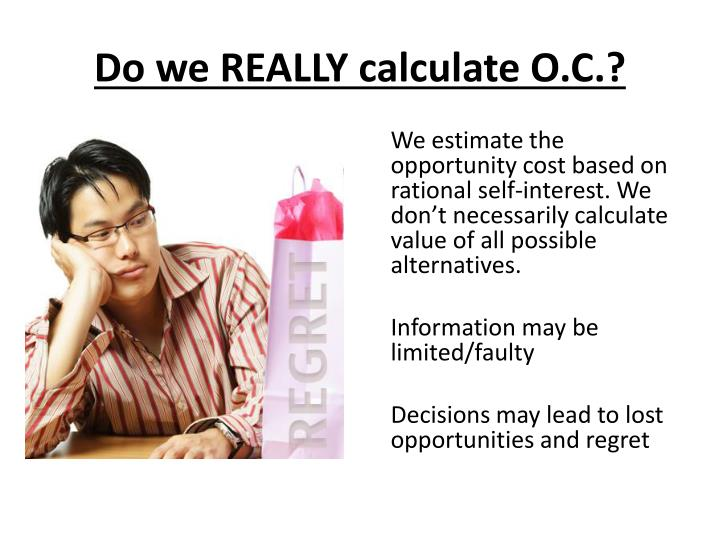 Do we REALLY calculate O.C.?