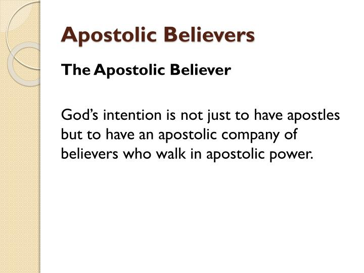 Apostolic believers1