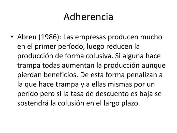 Adherencia