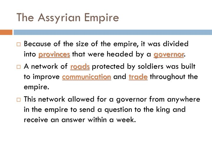 The Assyrian Empire