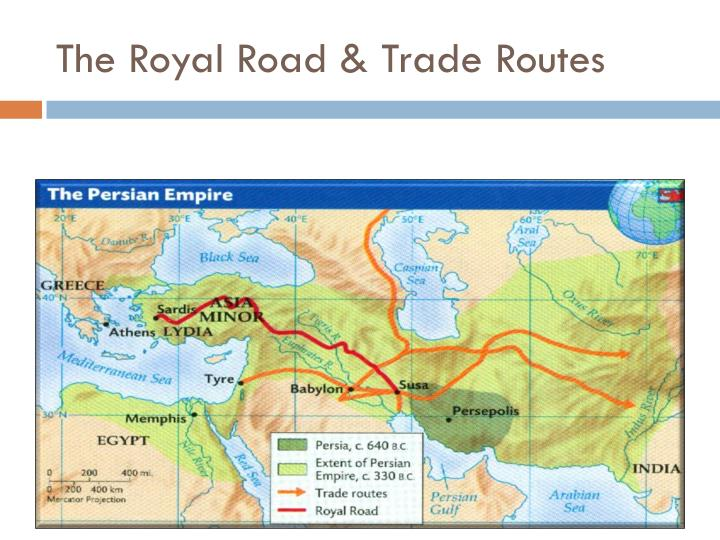 The Royal Road & Trade Routes