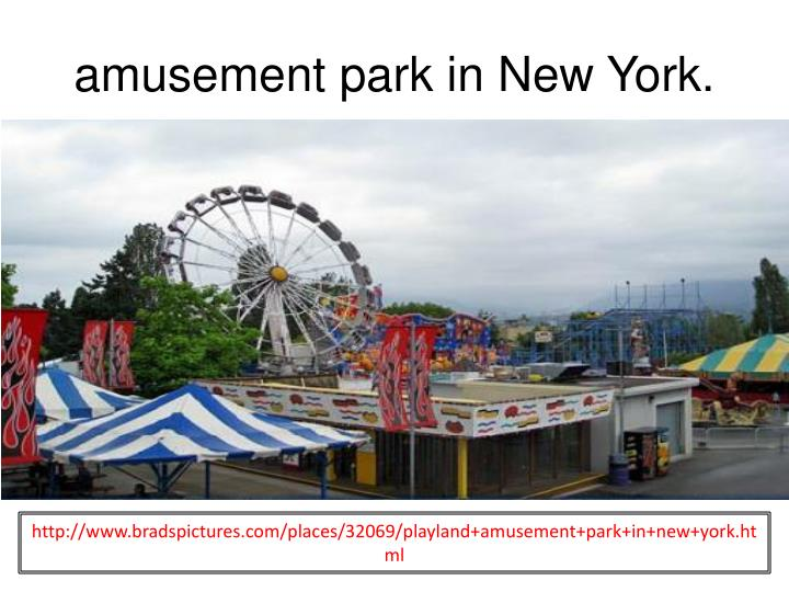 amusement park in New York.