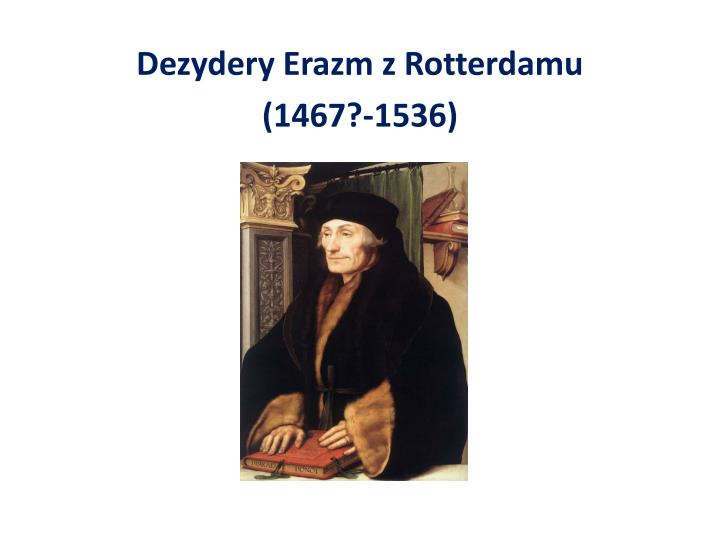 Dezydery Erazm z Rotterdamu