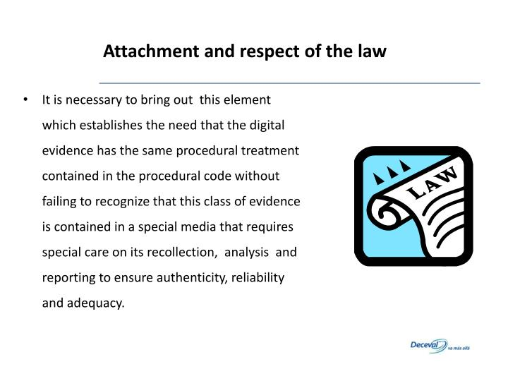 Attachment and respect of the law