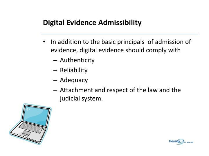 Digital Evidence Admissibility