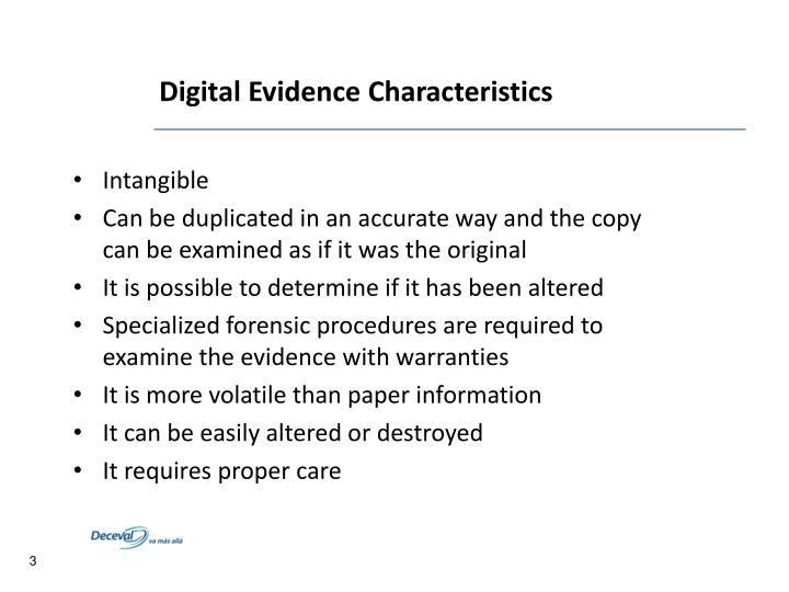 Digital Evidence Characteristics
