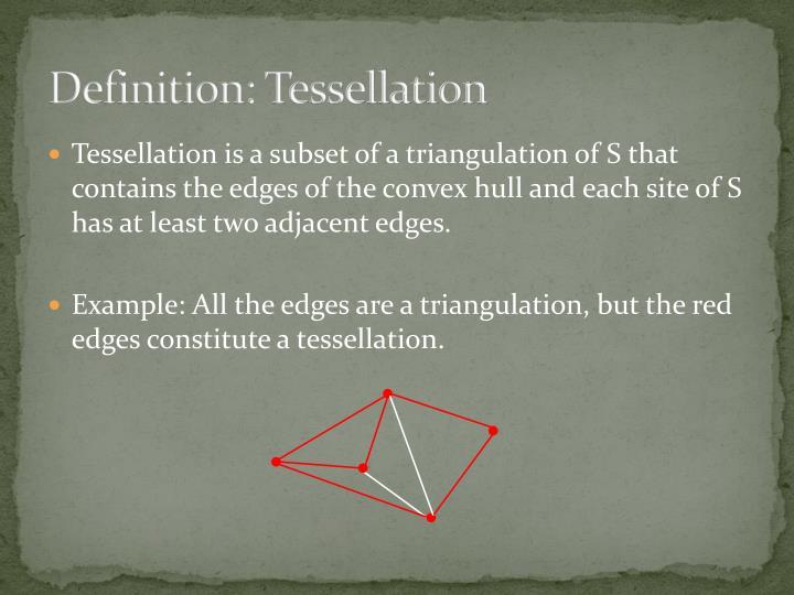 Definition: Tessellation