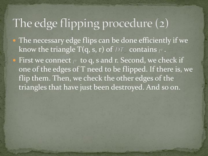 The edge flipping procedure (2)
