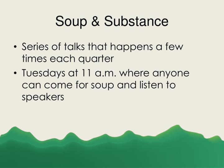 Soup & Substance