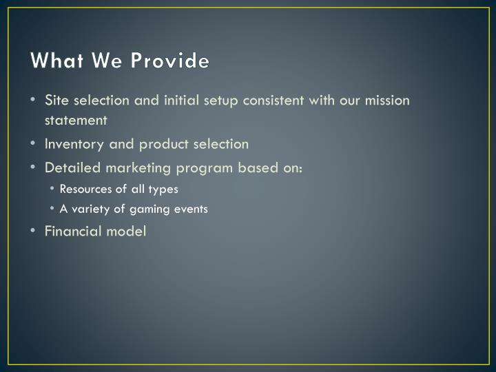 What We Provide