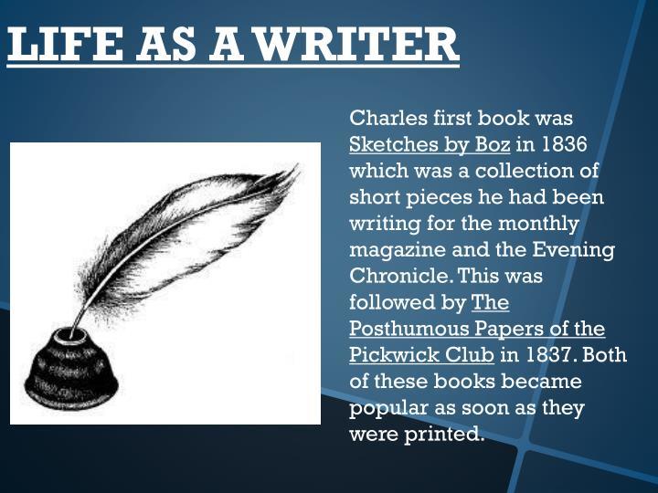 LIFE AS A WRITER