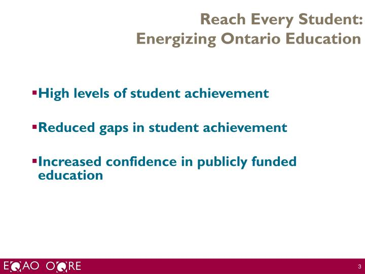 Reach every student energizing ontario education