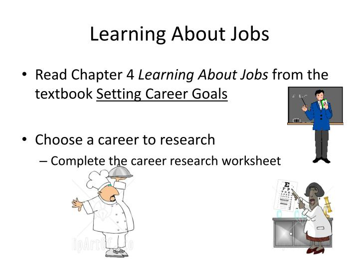 Learning About Jobs
