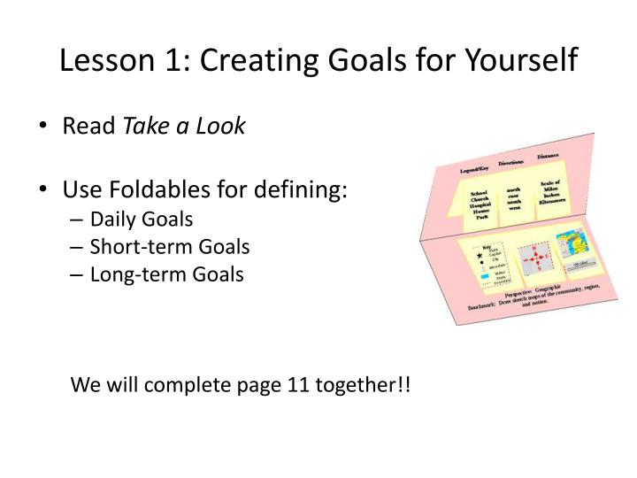 Lesson 1: Creating Goals for Yourself